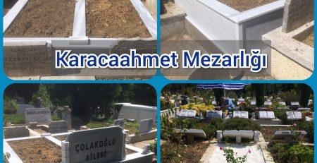 Karacaahmet Mezar Taşı Yapımı Çolakoğlu Ailesi