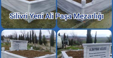 Silivri Yeni Alipaşa Mezarlığı Mezar Taşı Yapımı Albayrak Ailesi